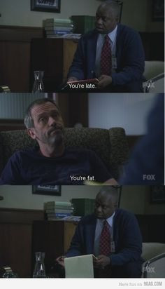 ... , Funny Shit, House M.D, Dr. House Funny, House Fans, House Md Funny