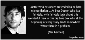 Doctor Who has never pretended to be hard science fiction … At best ...