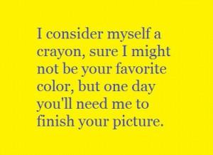 Crayon quote