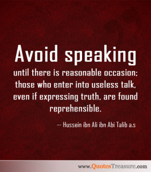 Avoid speaking until there is reasonable occasion; those who enter ...