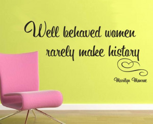 Boss Women Quotes Well behaved women by boss