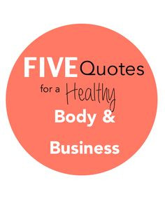 Quotes on Wellness, Health, Nutrition, and Lifestyle