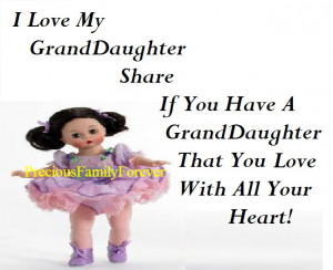 Love My Granddaughter Quotes I love my granddaughter .