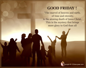 Good Friday Quotes for Facebook, Tumblr, Linked In, Pinterest