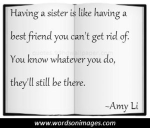 Sister Quotes Famous Quotes Love Quotes Inspirational Quotes