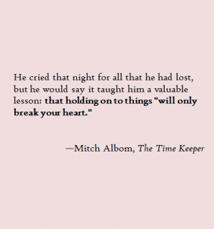 love, mitch albom, quotes, typo, the time kepper