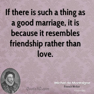 Michel de Montaigne Marriage Quotes