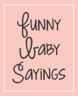 NEW! Baby Quotes & Funny Jokes - Liven up the baby shower by reading ...