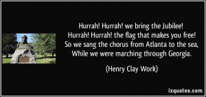 More Henry Clay Work Quotes