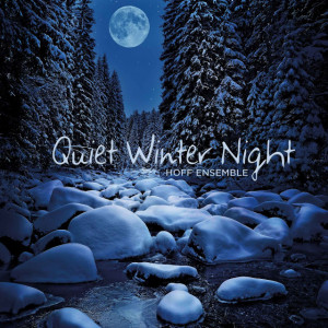 ... res track from 2L upcoming album Quiet Winter Night from Hoff Ensemble