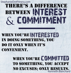 ...   The difference between Interest and Commitment   Kenneth Blanchard