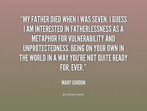 My father Died When I Was