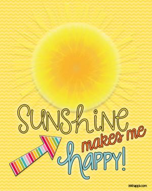 "sunshine makes me happy""——–>> JPEG or PDF"