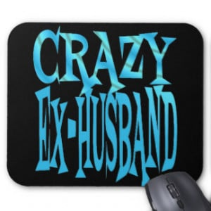 Crazy Ex-Husband in Blue Mouse Pad