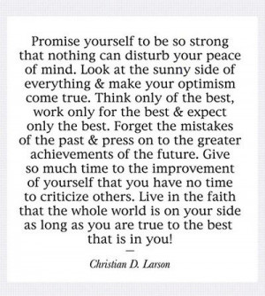 ... Quote: Promise Yourself To Be So Strong That Nothing Can Disturb You