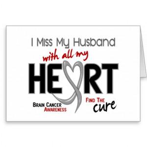 Miss My Husband Brain cancer i miss my husband