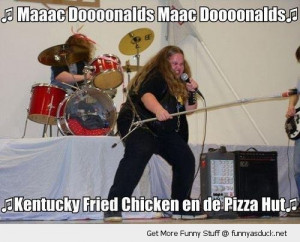 fat girl singer band McDonalds pizza hut funny pics pictures pic ...