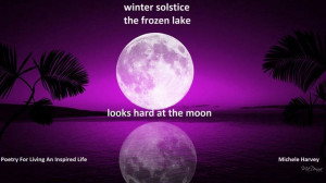 winter solstice // the frozen lake // looks hard at the moon // Poetry ...