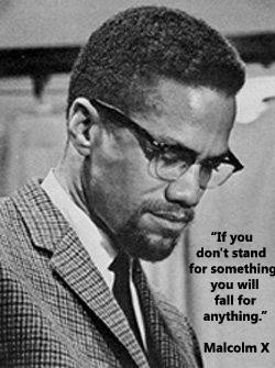 Home » Islamic Quotes » Malcolm X Quote: If You Don't Stand for ...