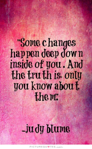Change Quotes Deep Quotes Judy Blume Quotes