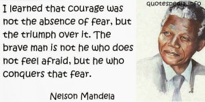 nelson-mandela-quotes-fear-3.jpg