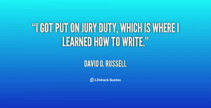 quote-David-O.-Russell-i-got-put-on-jury-duty-which-6638.png