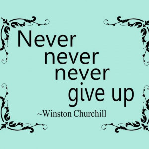 Winston Churchill Quote \'Never never never give up\' Vinyl Wall D...