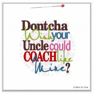 Uncle Sayings 4892 sayings : dontcha