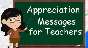 Appreciation Messages for Teacher
