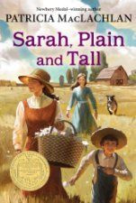 ... the 1986 Newbery Medal winner by Patricia MacLachlan [HarperCollins