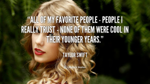 quote-Taylor-Swift-all-of-my-favorite-people-people-110461.png