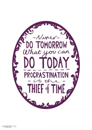 Procrastination quotes, best, deep, sayings, inspiring