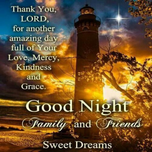 God bless you and Good night! ~