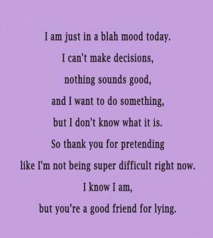 Blah mood