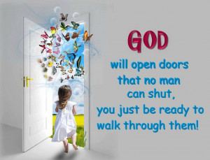 If God Opens A Door….