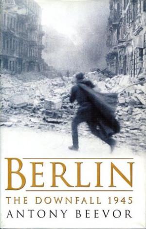 Bettie☯'s Reviews > Berlin: The Downfall, 1945
