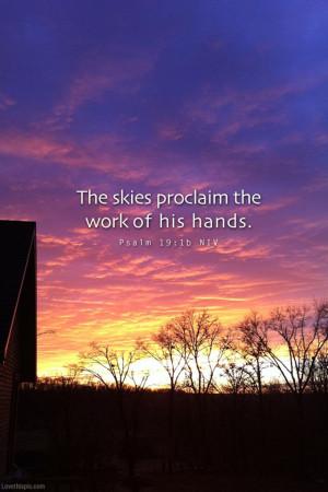 The skies proclaim quotes religious sky god faith bible christian