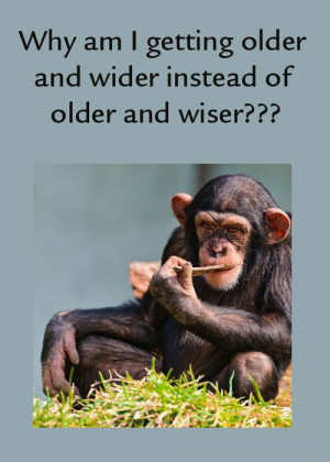 Funny quotes about getting older