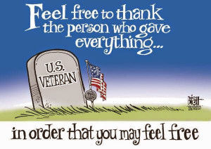 not just this Memorial Day, be every day.