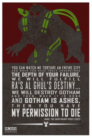 Bane movie quote from g3n3s1s studios