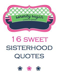 Cute big/little sorority sister quotes