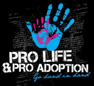 Pro-Life+Pro-Adoption+T-Shirt.jpg