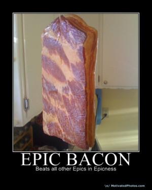 http://s1.static.gotsmile.net/images/2011/08/29/epic-bacon-random-wins ...