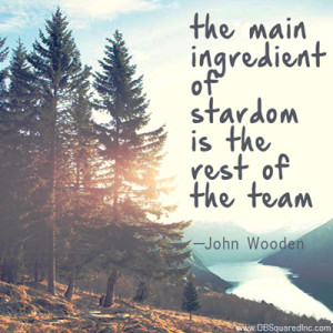 Teamwork quotes John Wooden