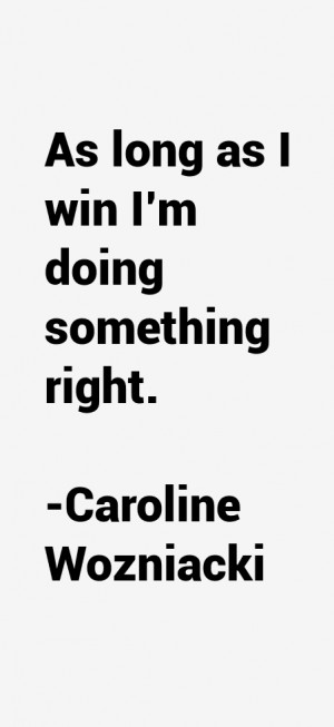 Caroline Wozniacki Quotes amp Sayings