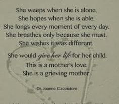 ... don t even know how to deal with this loss mothers griev mother boy