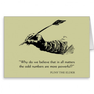 Pliny The Elder Quote - Odd Numbers - Quotes Greeting Card