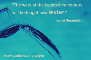 The wars of the twenty-first century will be fought over water ...