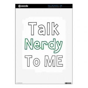 Talk Nerdy To Me iPad 2 Skins