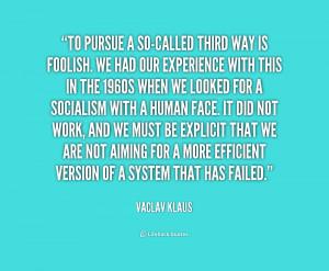 Vaclav Klaus Quotes